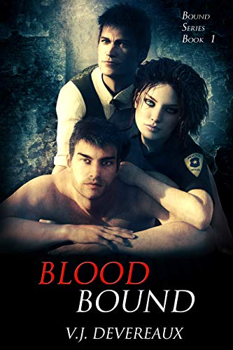 Book: Blood Bound (Bound series Book 1) by V. J. Devereaux and Valerie Douglas