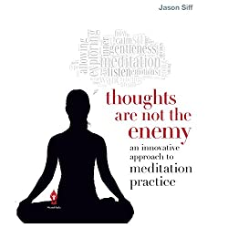 Thoughts Are Not the Enemy