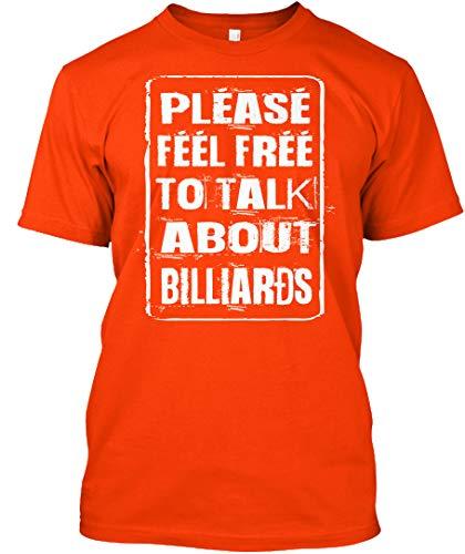 Feel Free Talk About Billiards L - Orange Tshirt - Hanes Tagless Tee