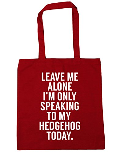 HippoWarehouse Leave me alone I'm only speaking to my hedgehog today Tote Shopping Gym Beach Bag 42cm x38cm, 10 litres Classic Red