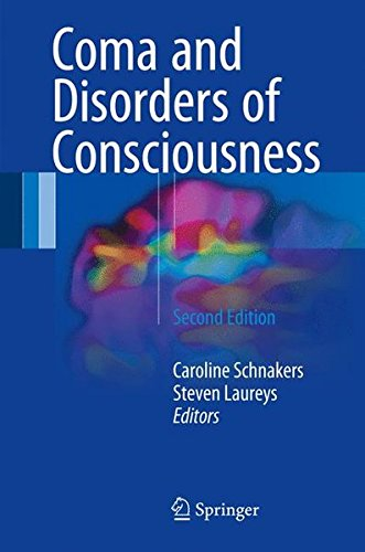 Coma and Disorders of Consciousness by Springer