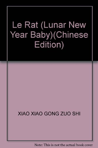 Le Rat (Lunar New Year Baby)(Chinese Edition)