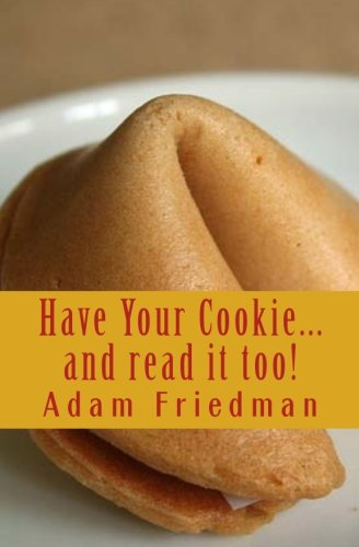 Download Have Your Cookie...and read it too: Cookie sized wisdom for seekers with short attention spans pdf epub