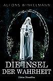 Die Insel der Wahrheit (German Edition)