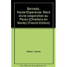 Barriada, Haute Esperance