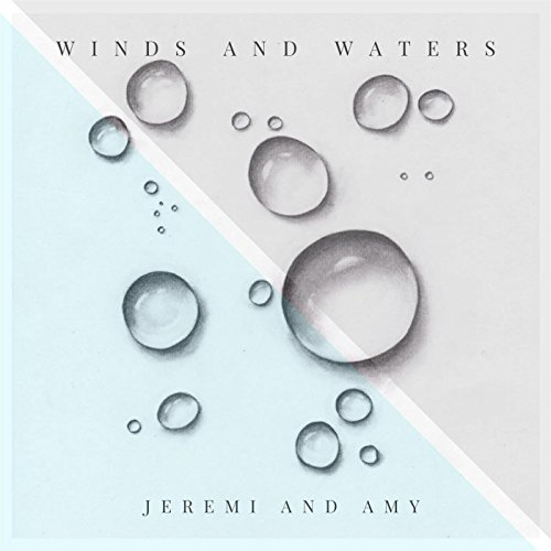 Winds and Waters (Live from Redding, California)