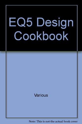 EQ5 Design Cookbook