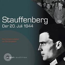 Stauffenberg, der 20.Juli 1944