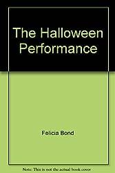 The Halloween Performance