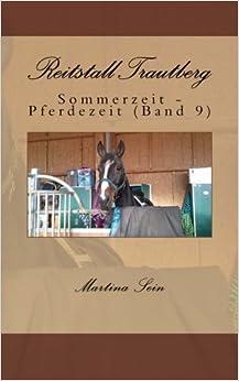 Book Reitstall Trautberg: Sommerzeit - Pferdezeit: Volume 9