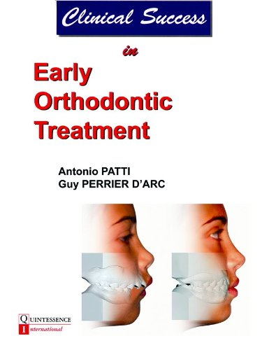 Clinical Success in Early Orthodontic Treatment Antonio Patti