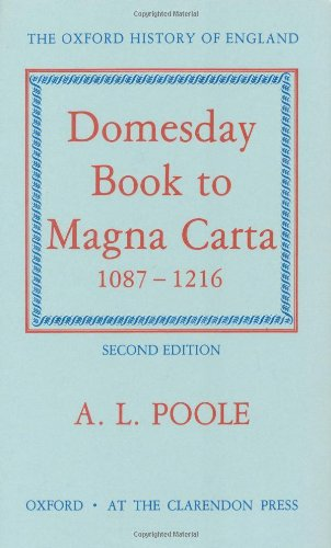From Domesday Book To Magna Carta  1087 1216  Oxford History Of England