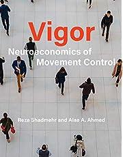 Vigor: Neuroeconomics of Movement Control