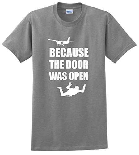 Flight Suit Replica - ThisWear Skydiving Gift Because The Door was Open Skydiver T-Shirt Large SpGry