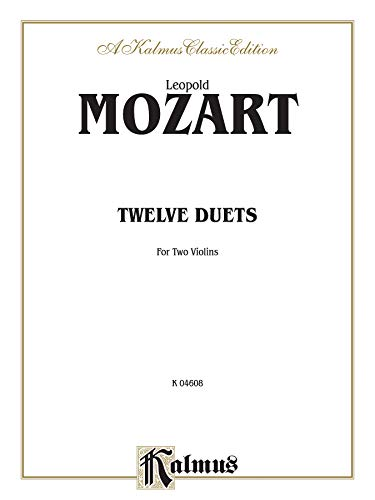 Twelve Duets (Kalmus Edition) (Violin Leopold Mozart)