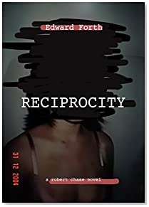 Reciprocity (Robert Chase Novels Book 3)
