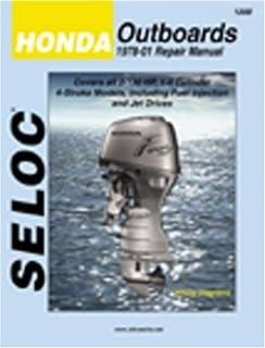 honda outboard shop manual 2 130 clymer manuals amazon co uk j h rh amazon co uk Honda Outboard Motor Owner's Manual Honda 4 Stroke Outboard