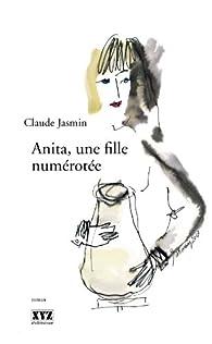 Anita, une fille numérotée par Claude Jasmin