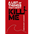 A List of Things That Didn't Kill Me