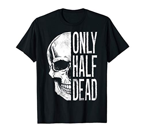 Only Half Dead Skeleton Face Halloween Graphic T-Shirt ()