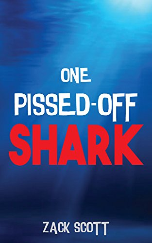 One Pissed-Off Shark by Zack Scott ebook deal