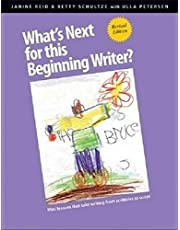 What's Next for this Beginning Writer? Revised and Expanded