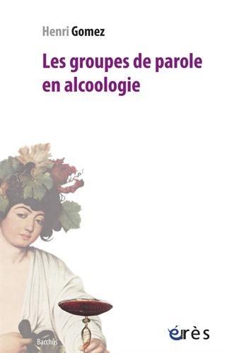 Les groupes de parole en alcoologie por Henri Gomez