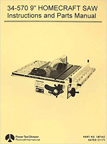 Rockwell Homecraft 34 570 9 Table Saw Operator S Parts