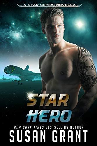 Star Hero: a sci-fi romance (Star Series Book 6)
