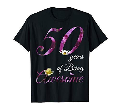 50 Year Old Shirt Awesome Floral 1969 50th Birthday Gift T-Shirt