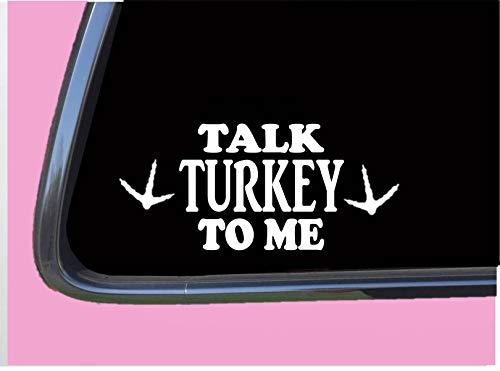 Talk Turkey to Me TP 700 Car Window 8