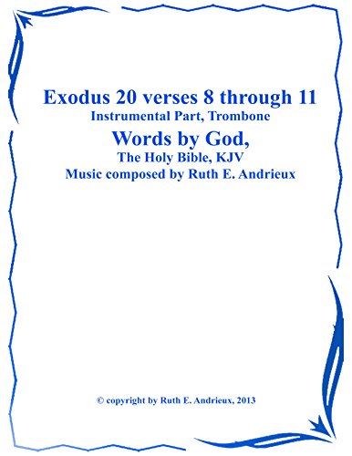 Exodus 20 verses 8-11, Instrumental Part-Trombone: 4th Commandment - 4th Trombone