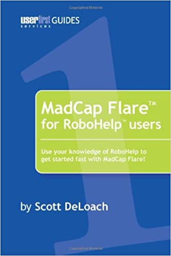 madcap flare for robohelp users scott deloach 9781411687479