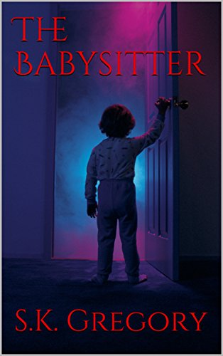 Book: The Babysitter by S. K. Gregory