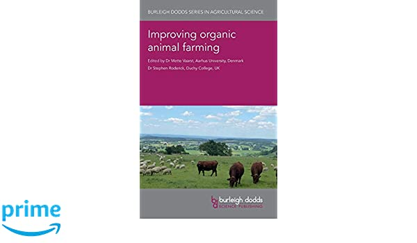 ... animal farming (Burleigh Dodds Series in Agricultural Science) (9781786761804): Dr Mette Vaarst, Dr Stephen Roderick, Dr Susanne Padel, Mr L. G. Smith, ...