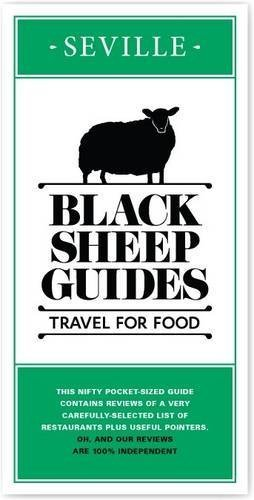 Black Sheep Guides. Travel for Food: Seville by Black Sheep Guides LLP (2012-04-02)
