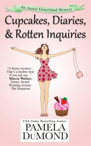 book cover of Cupcakes, Diaries, and Rotten Inquiries