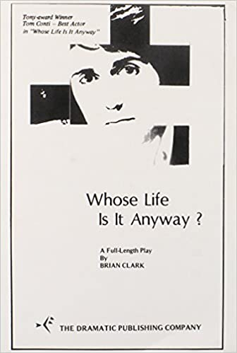 brian clark whose life is it anyway