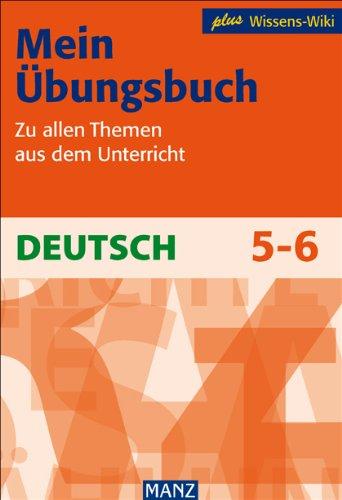 mein-bungsbuch-deutsch-5-6-schuljahr-zu-allen-themen-aus-dem-unterricht