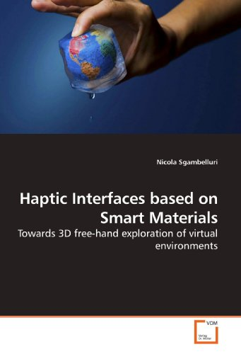 haptic-interfaces-based-on-smart-materials-towards-3d-free-hand-exploration-of-virtual-environments