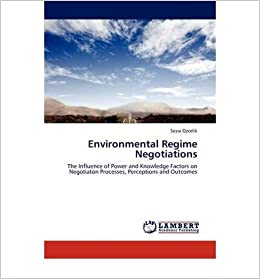 ENVIRONMENTAL REGIME NEGOTIATIONS ] } By Ozcelik, Sezai (Author)  Jul-29-2011 [ Paperback ]: Amazon.co.uk: Ozcelik, Sezai: Books