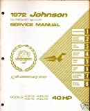 40 Hp Outboard Motors Used Best Deals - 1972 JOHNSON OUTBOARD MOTOR 40 HP SERVICE MANUAL USED
