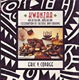 Kwanzaa: An African-American Celebration of Culture and Cooking by Eric V. Copage (1991-11-01)