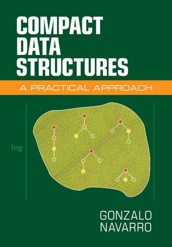 Compact Data Structures: A Practical Approach by Cambridge University Press