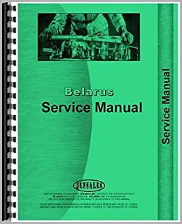 new belarus 250 tractor service manual amazon com books rh amazon com Belarus Tractor Salvage Yards Used Belarus Tractor