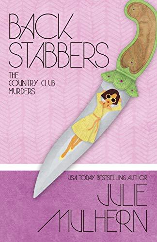 Back Stabbers (The Country Club Murders Book 8) by [Mulhern, Julie]