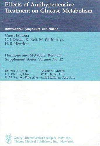 Effects of Antihypertensive Treatment on Glucose Metabolism (Hormone and Metabolic Research Supplement Series) (Hormone & Metabolic Research Supplement Series)