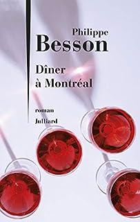 Dîner à Montréal, Besson, Philippe