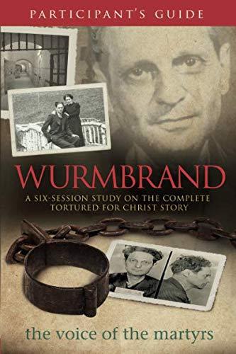 Wurmbrand Participant's Guide