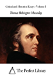 Critical and Historical Essays - Volume I